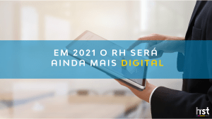 RH 2021: o RH será mais digital nesse ano